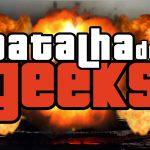 Batalha de Geeks – S02E04
