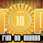 Ultrageek – TOP 10 Fim do mundo