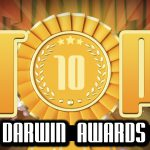 Ultrageek #122 – TOP 10 Darwin Awards