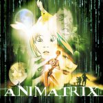 Ultrageek – Animatrix