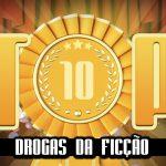 Ultrageek – TOP 10 Drogas da ficção