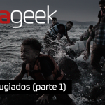 Ultrageek #245 – Refugiados (parte 1)