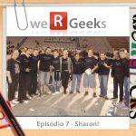 Ultrageek #7 (WeRgeeks) – Sharon!