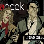 Ultrageek 249 – Ditadura no ar
