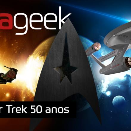 Ultrageek 256 - Star Trek 50 anos