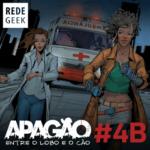 APAGÃO – episódio 4B