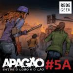 APAGÃO – episódio 5A