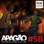 APAGÃO – episódio 5B