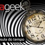 Ultrageek #278 – Cápsula do tempo