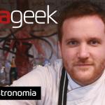 Ultrageek #285 – Gastronomia