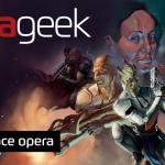 Ultrageek #298 – Space opera