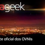 Ultrageek #305 – Noite oficial dos OVNIs