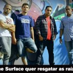 TOCK INDEPENDENTE #008: The Surface quer resgatar as raízes do rock