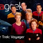 Ultrageek #309 – Star Trek: Voyager