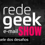 E-mail Show #003 – Aquele dos desafios