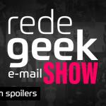 E-mail Show #007 – Sem spoilers