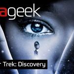 Ultrageek #327 – Star Trek: Discovery
