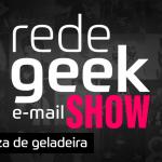 E-mail Show #012 – Pizza de geladeira