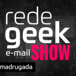 E-mail Show #020 – Na madrugada