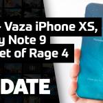 Update #143 – Vaza iPhone XS, Note 9 e Street of Rage 4