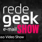 E-mail Show #045 – Nosso Vídeo Show