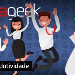 Ultrageek #365 – Produtividade