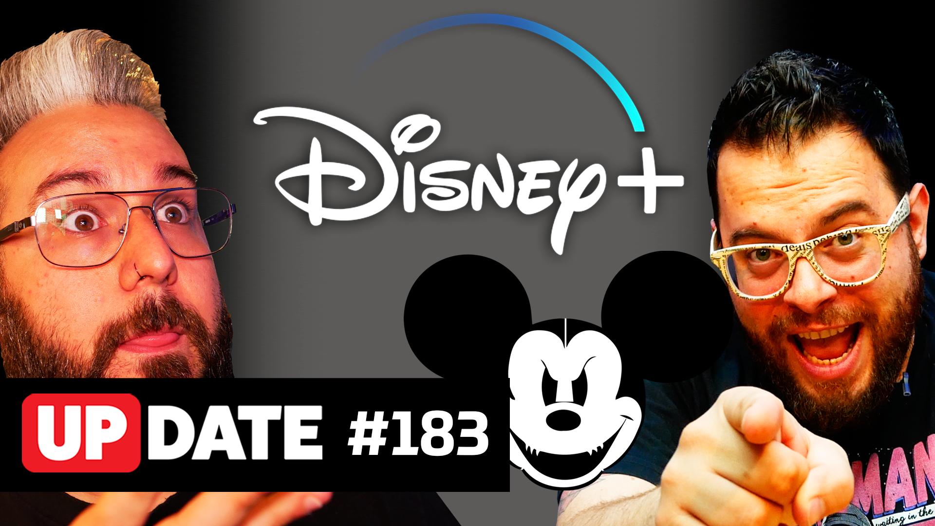 Update #183 – Disney Plus vai ser bom?