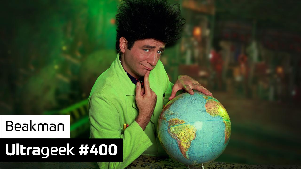 Ultrageek #400 – Beakman (English)