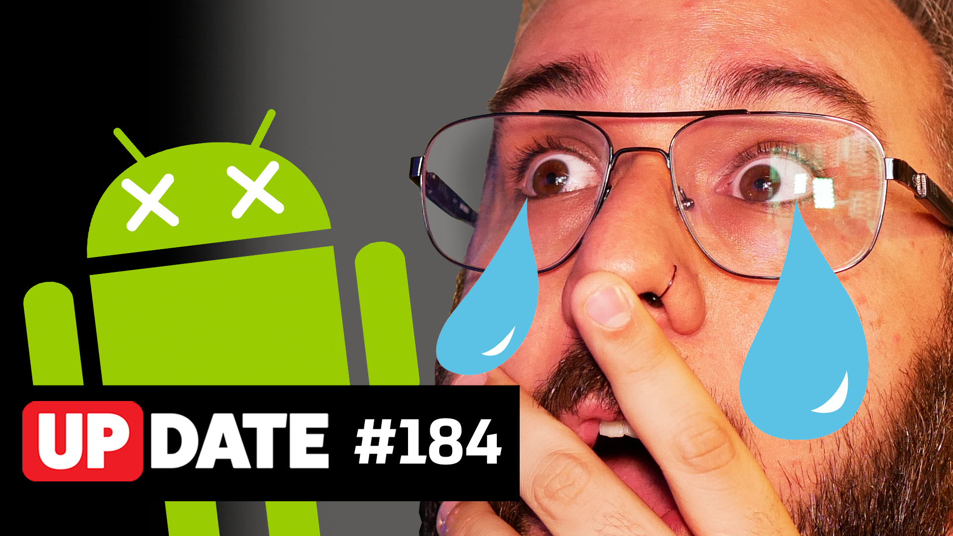 Update #184 – O Android precisa morrer