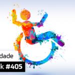 Ultrageek #405 – Acessibilidade