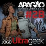 ÁUDIO JOGO ULTRAGEEK: Apagão #02B