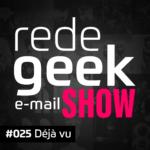 E-mail Show – Déjà vu