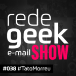 E-mail Show – #TatoMorreu