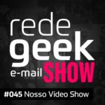 E-mail Show – Nosso Vídeo Show