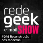 E-mail Show – Reconstrução pós-moderna