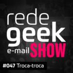 E-mail Show – Troca-troca