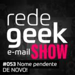 E-mail Show – Nome pendente DE NOVO