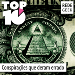 TOP 10 – Conspirações que deram errado