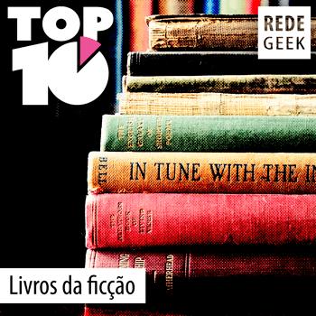 TOP 10 – Livros da ficção