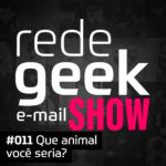 E-mail Show – Que animal você seria?