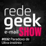 E-mail Show – Paradoxo de Ultra Instinto
