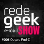 E-mail Show – Ouça o Pod-C