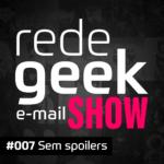 E-mail Show – Sem spoilers