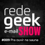 E-mail Show – Para ouvir na sauna