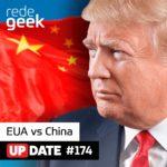 Update – Estados Unidos vs China
