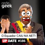 Update – O Equador caiu na net