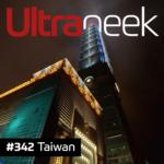 Ultrageek 342 – Taiwan