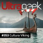 Ultrageek 353 – Cultura viking