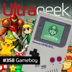 Ultrageek 358 – Gameboy