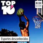TOP 10 – Esportes desconhecidos